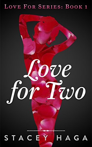 <b>Love for Two</b>